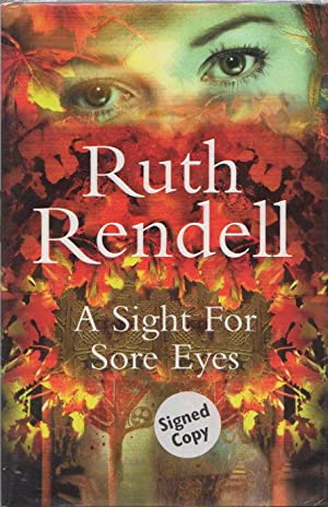 A SIGHT FOR SORE EYES.: Rendell, Ruth,