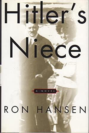 HITLER'S NIECE.: Hansen, Ron.