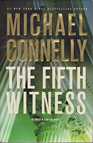 THE FIFTH WITNESS.: Connelly, Michael.