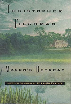 MASON'S RETREAT.: Tilghman, Christopher.