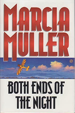 BOTH ENDS OF THE NIGHT.: Muller, Marcia.