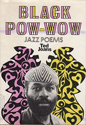 BLACK POW-WOW: Jazz Poems.: Joans, Ted.