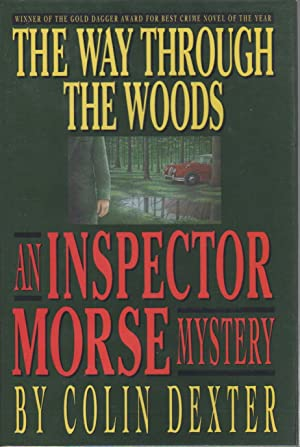 THE WAY THROUGH THE WOODS.: Dexter, Colin.