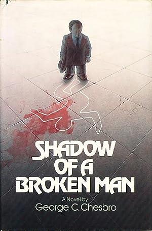 SHADOW OF A BROKEN MAN.: Chesbro, George C.