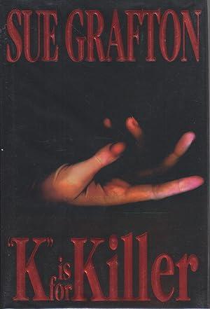 "K"" IS FOR KILLER: Grafton, Sue."