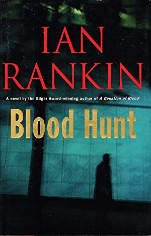 BLOOD HUNT.: Rankin, Ian.