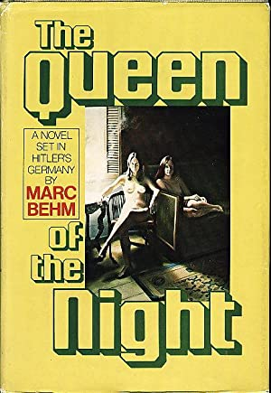 THE QUEEN OF THE NIGHT.: Behm, Marc.