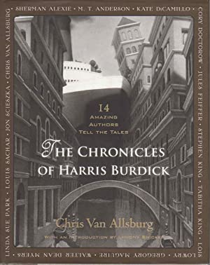 THE CHRONICLES OF HARRIS BURDICK: Fourteen Amazing Authors Tell the Tales.