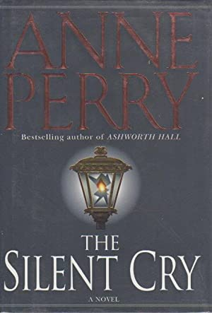 THE SILENT CRY.: Perry, Anne.