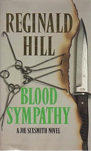 BLOOD SYMPATHY.: Hill, Reginald.