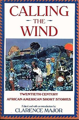 CALLING THE WIND: Twentieth-Century African-American Short Stories.: Kincaid, Jamaica, signed]