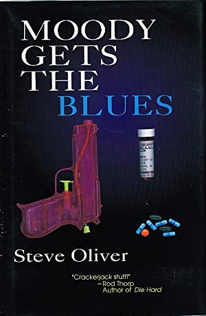 MOODY GETS THE BLUES.: Oliver, Steve.