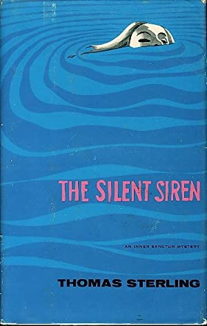 THE SILENT SIREN.: Sterling, Thomas.