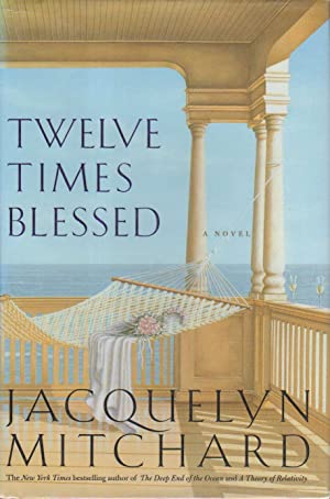 TWELVE TIMES BLESSED.: Mitchard, Jacquelyn.