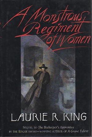 A MONSTROUS REGIMENT OF WOMEN.: King, Laurie R.
