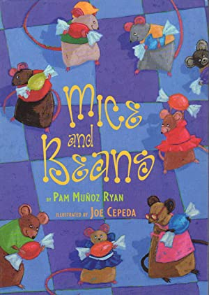 MICE AND BEANS.: Ryan, Pam Munoz (Illustrated by Joe Cepeda).