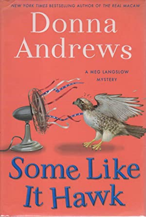 SOME LIKE IT HAWK.: Andrews, Donna.