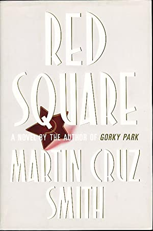 RED SQUARE.: Smith, Martin Cruz.