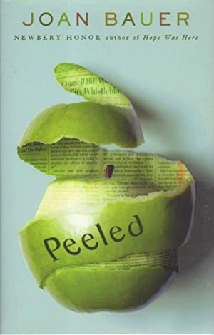 PEELED.: Bauer, Joan.