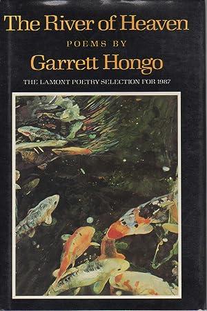 THE RIVER OF HEAVEN: Poems.: Hongo, Garrett.