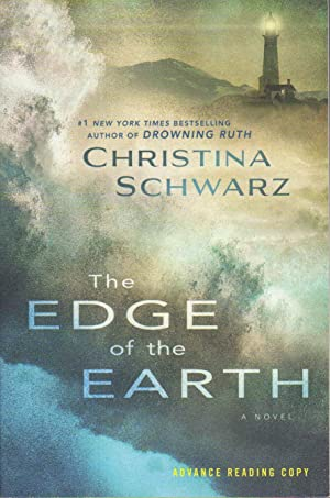 THE EDGE OF THE EARTH.: Schwarz, Christina.