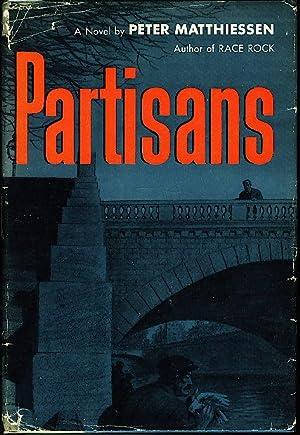 PARTISANS.: Matthiessen, Peter.