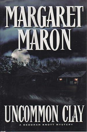 UNCOMMON CLAY.: Maron, Margaret