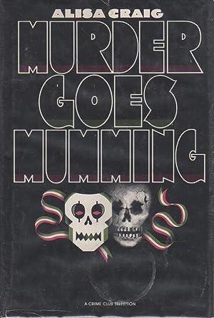 MURDER GOES MUMMING.: Craig, Alisa.