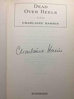 DEAD OVER HEELS.: Harris, Charlaine.