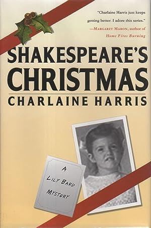 SHAKESPEARE'S CHRISTMAS.: Harris, Charlaine.