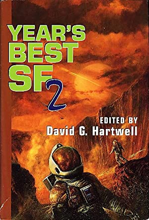 YEAR'S BEST SF 2.: Anthology, signed] Hartwell, David G, editor, signed. [Benford, Gregory, ...
