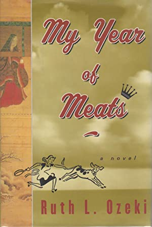 MY YEAR OF MEATS.: Ozeki, Ruth.