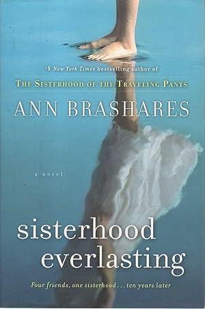 SISTERHOOD EVERLASTING.: Brashares, Ann.