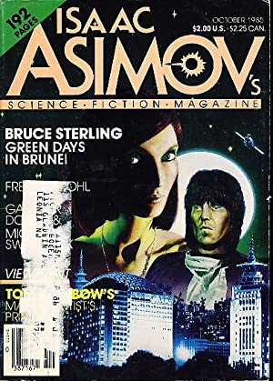 ISAAC ASIMOV'S SCIENCE FICTION MAGAZINE OCTOBER 1985. Volume 9, Number 10.