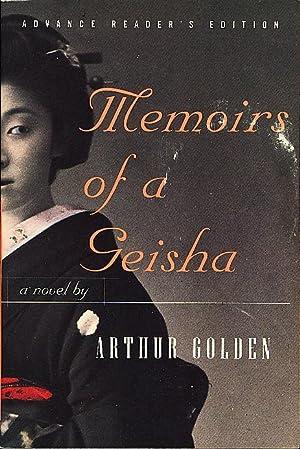 MEMOIRS OF A GEISHA.: Golden, Arthur.