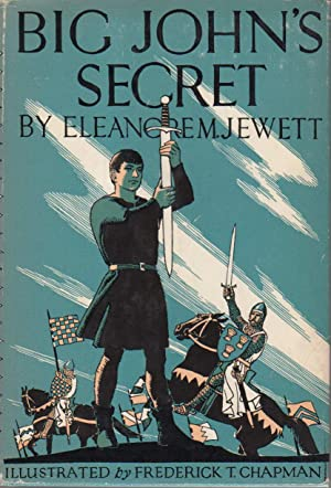 BIG JOHN'S SECRET.: Jewett, Eleanor M.