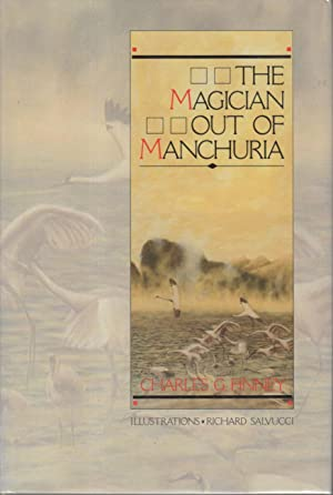 Finney, Charles G.; illustrated by Richard Salvucci.: THE MAGICIAN OUT OF MANCHURIA.