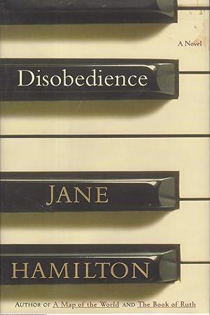 DISOBEDIENCE.: Hamilton, Jane.