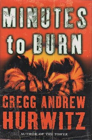 MINUTES TO BURN.: Hurwitz, Gregg Andrew.