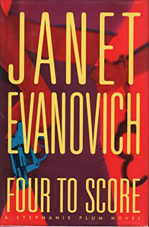 FOUR TO SCORE.: Evanovich, Janet
