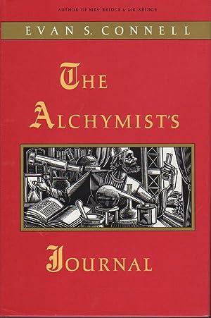 THE ALCHYMIST'S JOURNAL.: Connell, Evan S.