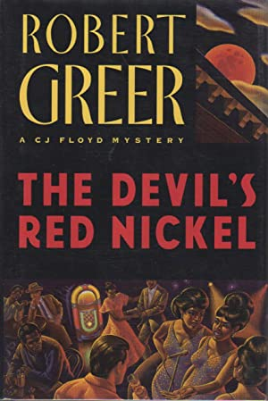 THE DEVIL'S RED NICKEL.: Greer, Robert.