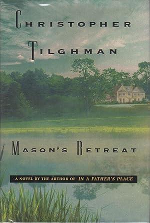 MASON'S RETREAT.: Tilghman, Christopher.
