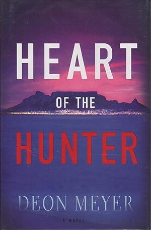 HEART OF THE HUNTER.: Meyer, Deon.