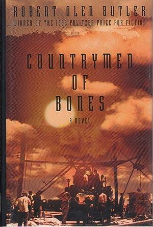 THE COUNTRYMEN OF BONES.: Butler, Robert Olen.