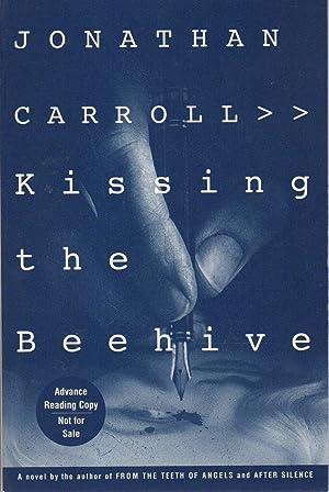 KISSING THE BEEHIVE: Carroll, Jonathan