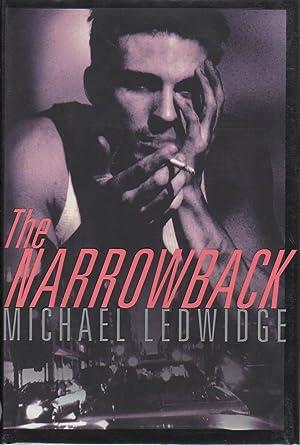 THE NARROWBACK.: Ledwidge, Michael.