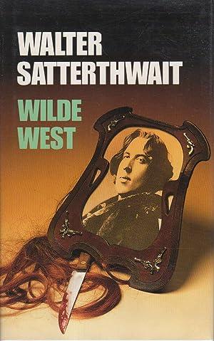 WILDE WEST.: Satterthwait, Walter.
