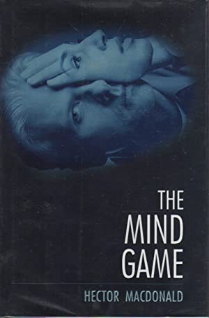 THE MIND GAME.: MacDonald, Hector.
