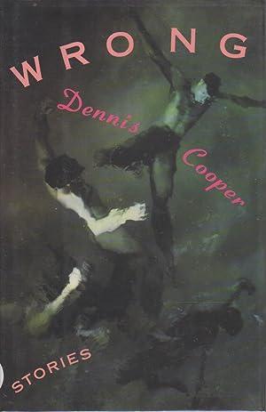 WRONG: Stories.: Cooper, Dennis